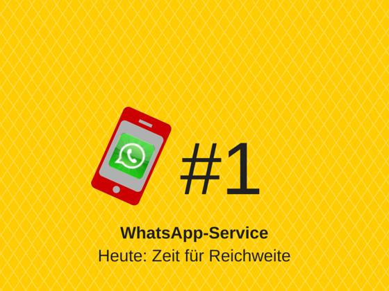 WhatsApp-Service Online #1 – Zeit für Reichweite