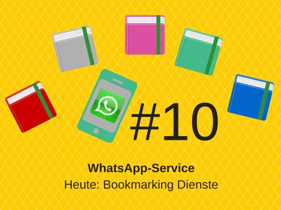 WhatsApp-Service #10 – Lesezeichen in der Onlinekommunikation