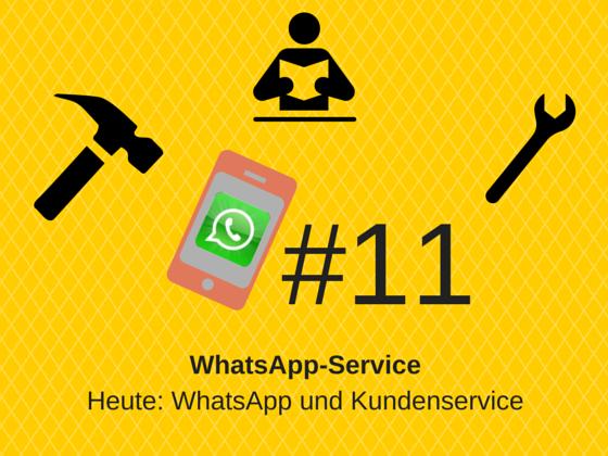 WhatsApp-Service #11 – WhatsApp und Kundenservice