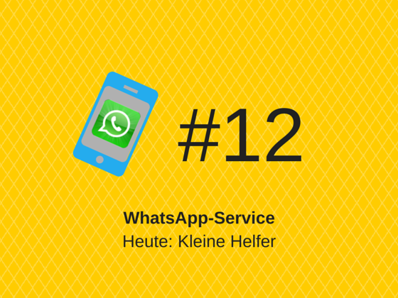 WhatsApp-Service #12: Digitaler Helfer