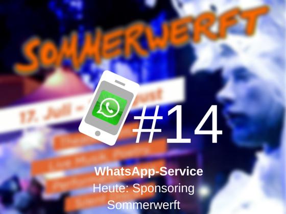 WhatsApp-Service #14: Sponsoring eines Lebensgefühls