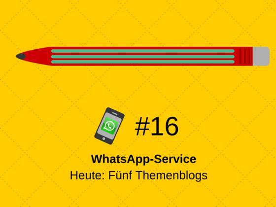 WhatsApp-Service #16: Fünf Themen für Deinen Corporate Blog