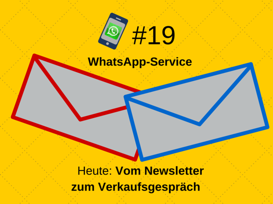 WhatsApp-Service #19: Der Newsletter