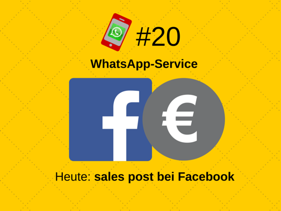 WhatsApp-Service #20: Facebook sales